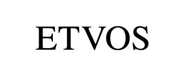エトヴォス  ETVOS